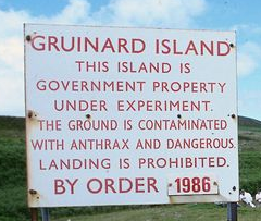 Warning sign on Gruinard Island in Scotland - otherwise known as Anthrax Island